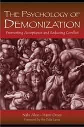 The Psychology of Demonization by Nahi Alon