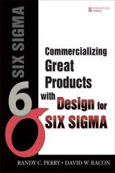 Commercializing Great Products with Design for Six Sigma (paperback) by Randy C. Perry