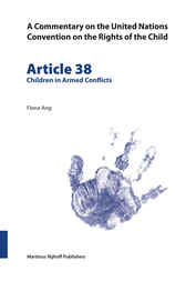 Commentary on the United Nations Convention on the Rights of the Child, Volume 38 Article 38