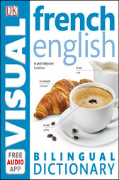 French-English Bilingual Visual Dictionary by DK Publishing