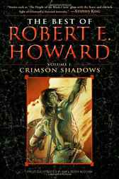 The Best of Robert E. Howard     Volume 1