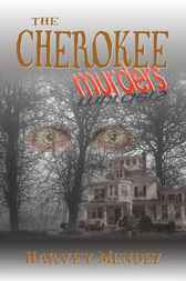The Cherokee Murders by Harvey Mendez
