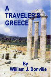 A Traveler's Greece by William J. Bonville