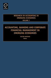 Accounting, Banking and Corporate Financial Management in Emerging Economies, Volume 7 by V. Murinde