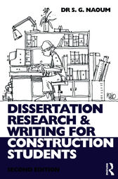 naoum g. (2007) dissertation research and writing for construction students