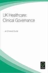 UK Healthcare - Clinical Governance by Emerald Group