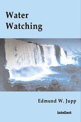 Water watching by Edmund W. Jupp