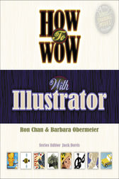 How to Wow with Illustrator, Adobe Reader by Ron Chan