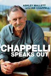 Chappelli Speaks Out by Ashley Mallett