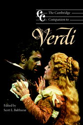 The Cambridge Companion to Verdi by Scott L. Balthazar