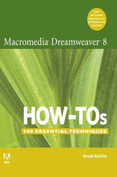 Macromedia Dreamweaver 8 How-Tos by David Karlins