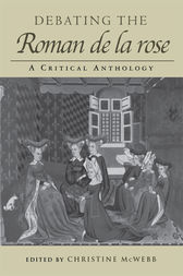 Debating the Roman de la Rose by Christine McWebb