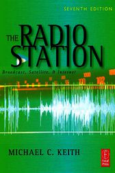 The Radio Station by Michael C Keith