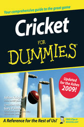 Cricket For Dummies by Julian Knight