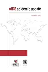 AIDS Epidemic Update, December 2002 by UNAIDS
