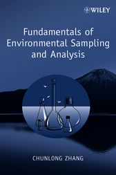Fundamentals of Environmental Sampling and Analysis by Chunlong Zhang
