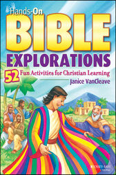 Hands-On Bible Explorations by Janice VanCleave