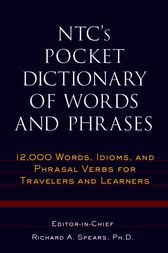 NTC's Pocket Dictionary of Words and Phrases by Richard Spears