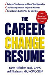 The Career Change Resume by Karen Hofferber