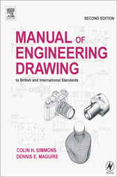 Manual of Engineering Drawing by Colin H. Simmons