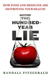 The Hundred-Year Lie