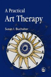 A Practical Art Therapy by Susan Buchalter