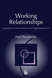 Working Relationships by Neil Pembroke