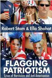 Flagging Patriotism by Robert Stam