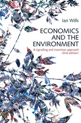 Economics and the Environment by Ian Wills