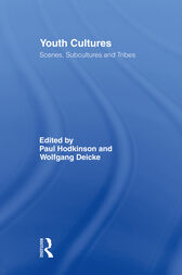 Youth Cultures by Paul Hodkinson
