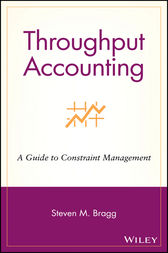 Throughput Accounting by Steven M. Bragg