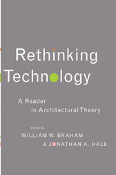 Rethinking Technology by William W. Braham