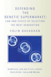 Defending the Genetic Supermarket by Colin Gavaghan