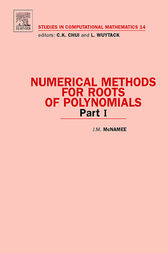 Numerical Methods for Roots of Polynomials - Part I by J. M. McNamee
