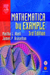 Mathematica by Example by Martha L. Abell