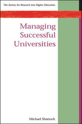 Managing Successful Universities by Michael Shattock