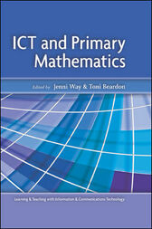 ICT And Primary Mathematics by Jenni Way