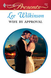 Wife By Approval by Lee Wilkinson