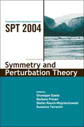 Symmetry And Perturbation Theory - Proceedings Of The International Conference On Spt2004