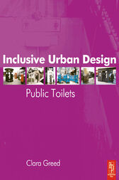 Inclusive Urban Design: Public Toilets by Clara Greed