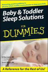 Baby and Toddler Sleep Solutions For Dummies by Arthur Lavin