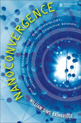 Nanoconvergence by William Sims Bainbridge