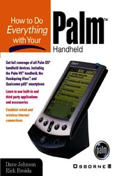 How to Do Everything with Your Palm Handheld by Dave Johnson