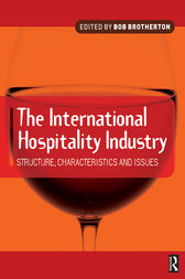 International Hospitality Industry by Bob Brotherton
