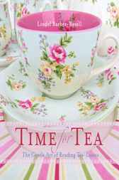 Time for Tea by Lindel Barker-Revell