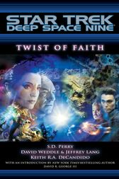 Star Trek: Deep Space Nine: Twist of Faith by S.D. Perry