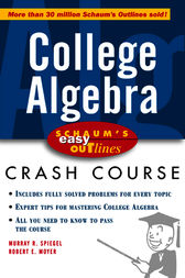 Schaum's Easy Outline of College Algebra by Murray Spiegel