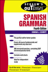 Schaum's Outline of Spanish Grammar by Conrad Schmitt