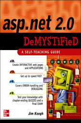 ASP.NET 2.0 Demystified by Jim Keogh