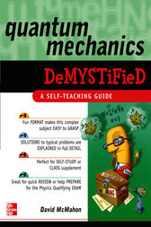 Quantum Mechanics Demystified by David McMahon